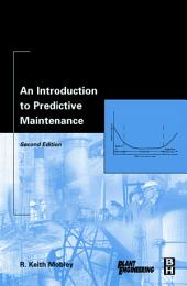 An Introduction to Predictive Maintenance: Edition 2