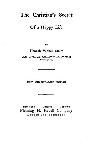 Download The Christian s Secret of a Happy Life Book