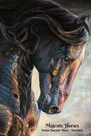 Majestic Horses Deluxe Upscale Horse Lover's Journal, Diary, Notebook