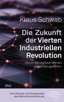 Die Zukunft der Vierten Industriellen Revolution PDF