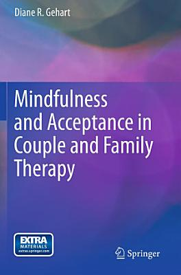 Mindfulness and Acceptance in Couple and Family Therapy