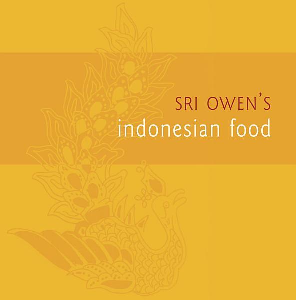 Download Sri Owen s Indonesian Food Book