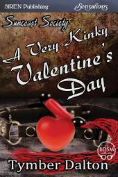 A Very Kinky Valentine's Day [Suncoast Society]