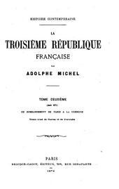 La troisième république Française Par Adolphe Michel Avec une lettre-préface de Edgar Quinet: Histoire contemporaine, Volume2