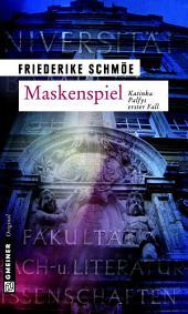 Maskenspiel: Katinka Palfys erster Fall, Ausgabe 5