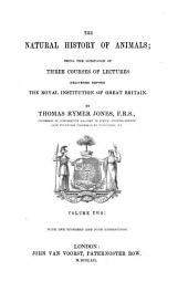 The natural history of animals; the substance of 3 courses of lectures