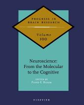 Neuroscience: From the Molecular to the Cognitive