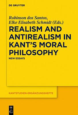 Realism and Antirealism in Kant s Moral Philosophy PDF