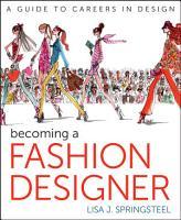Becoming a Fashion Designer PDF
