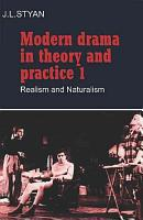 Modern Drama in Theory and Practice  Volume 1  Realism and Naturalism PDF