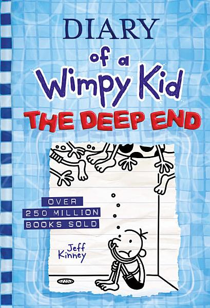 Download The Deep End  Diary of a Wimpy Kid Book 15  Book