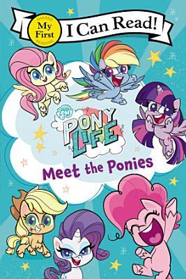 My Little Pony  Pony Life  Meet the Ponies