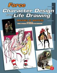 Force Character Design From Life Drawing Book PDF
