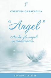 Angel: Anche gli Angeli si innamorano