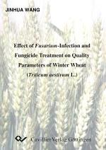 Effect of Fusarium Infection and Fungicide Treatment on Quality Parameters of Winter Wheat (Triticum Aestivum L.)