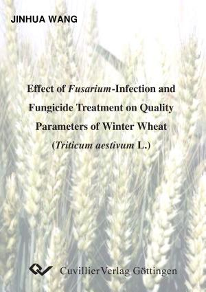 Effect of Fusarium Infection and Fungicide Treatment on Quality Parameters of Winter Wheat  Triticum Aestivum L