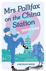 Mrs Pollifax On China Station