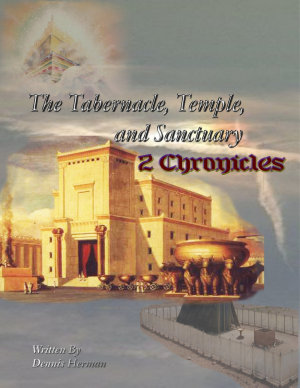 The Tabernacle  Temple  and Sanctuary  2 Chronicles