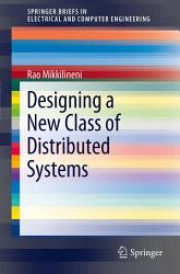 Designing A New Class Of Distributed Systems Book PDF