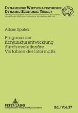 Prognose der Konjunkturentwicklung durch evolution  re Verfahren der Informatik PDF
