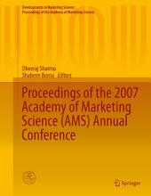 Proceedings of the 2007 Academy of Marketing Science (AMS) Annual Conference