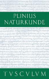 Die Steine: Naturkunde / Naturalis Historia in 37 Bänden, Ausgabe 2