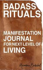 Badass Rituals