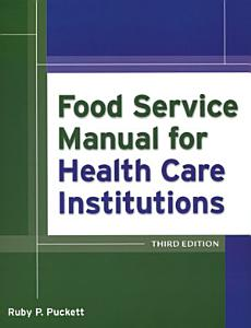 Food Service Manual for Health Care Institutions Book