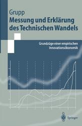 Messung und Erkl  rung des Technischen Wandels PDF