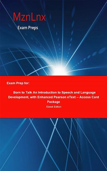 Exam Prep for  Born to Talk An Introduction to Speech and     PDF