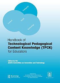 Handbook of Technological Pedagogical Content Knowledge  TPCK  for Educators PDF