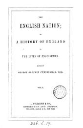 The English nation; or, A history of England in the lives of Englishmen
