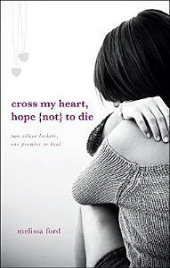Cross My Heart  Hope  Not  to Die Book