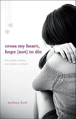 Cross My Heart  Hope  Not  to Die
