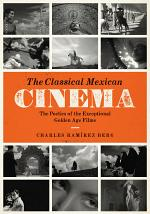 The Classical Mexican Cinema
