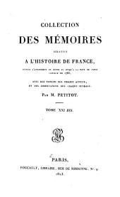 Collection des Mémoires relatifs à l'histoire de France: depuis l'avènement de Henri IV jusqu'à la paix de Paris conclue en 1763, Volume21