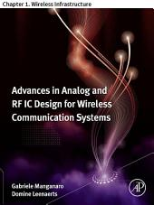 Advances in Analog and RF IC Design for Wireless Communication Systems: Chapter 1. Wireless Infrastructure