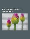 The Beatles Bootleg Recordings PDF