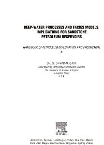 Deep Water Processes and Facies Models  Implications for Sandstone Petroleum Reservoirs