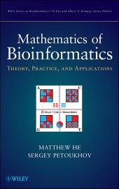 Mathematics of Bioinformatics: Theory, Methods and Applications