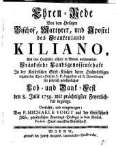 Ehren-Rede von dem Heiligen Bischof, Martyrer und Apostel des Frankenlands Kiliano ... von Michaele Voigt (etc.)