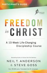 Freedom in Christ Course, Participant's Guide