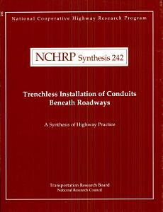 Trenchless Installation of Conduits Beneath Roadways PDF