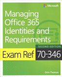Exam Ref 70 346 Managing Office 365 Identities and Requirements with Practice Test PDF