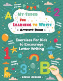 My Super Fun Learning to Write Activity Book PDF
