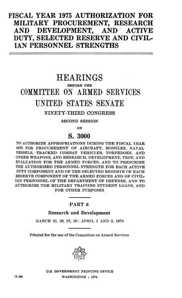 Fiscal Year 1975 Authorization for Military Procurement  Research  and Development  and Active Duty  Selected Reserve and Civilian Personnel Strengths