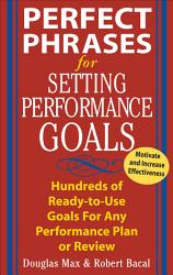 Perfect Phrases For Setting Performance Goals Book PDF