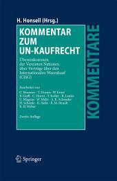 Kommentar zum UN-Kaufrecht: Übereinkommen der Vereinten Nationen über Verträge über den Internationalen Warenkauf (CISG), Ausgabe 2