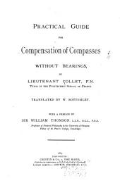 Practical Guide for Compensation of Compasses Without Bearings