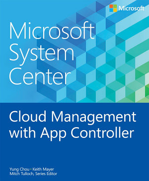Microsoft System Center Cloud Management with App Controller PDF